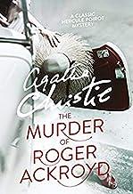 The Murder of Roger Ackroyd (Hercule Poirot #4)