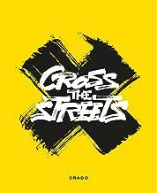 Cross the Streets