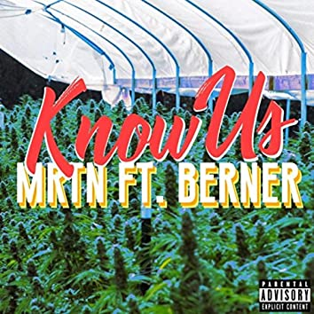 Know Us (feat. Berner)