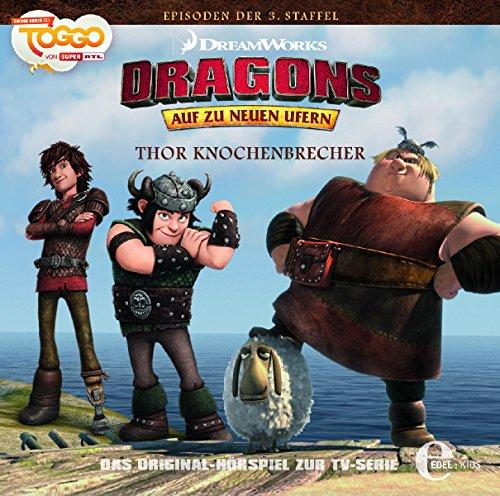 Dragons - Auf zu neuen Ufern - Thor Knochenbrecher (23) - Das Original-Hörspiel zur TV-Serie