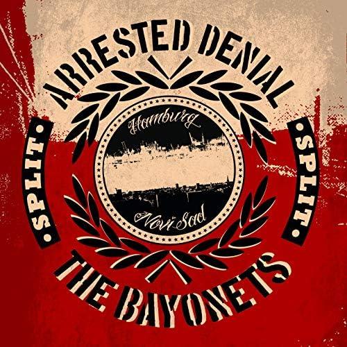 Arrested Denial & The Bayonets