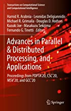 Advances in Parallel & Distributed Processing, and Applications: Proceedings from PDPTA'20, CSC'20, MSV'20, and GCC'20 (Tr...
