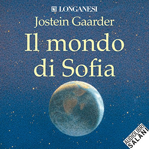 Il mondo di Sofia                   By:                                                                                                                                 Jostein Gaarder                               Narrated by:                                                                                                                                 Alessandra Casella,                                                                                        Gabriele Parrillo                      Length: 19 hrs and 14 mins     1 rating     Overall 5.0