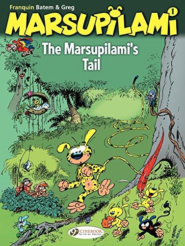 The Marsupilami - Volume 1 - The Marsupilami's tail (French Edition)