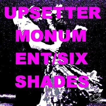 Monument/Six Shades