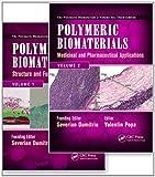 Polymeric Biomaterials: 2 Volume Set, Third Edition