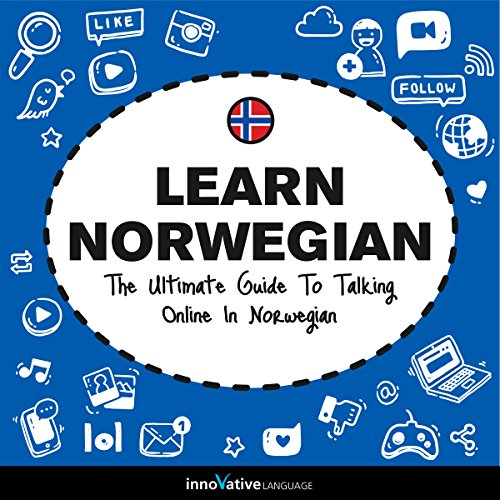 Learn Norwegian: The Ultimate Guide to Talking Online in Norwegian audiobook cover art