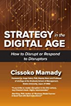 Strategy in the Digital Age: How to Disrupt or Respond to Disruptors (1)
