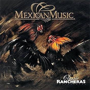 Classic Rancheras: Mexican Music