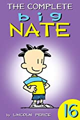 The Complete Big Nate: #16 (AMP! Comics for Kids) Kindle Edition