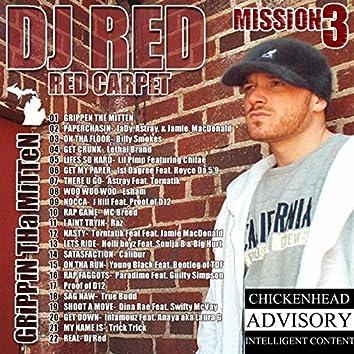 Red Carpet: Mission 3 (Grippin tha Mitten)