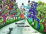 MUSETTE SOURICETTE