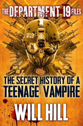 The Department 19 Files: the Secret History of a Teenage Vampire (Department 19) (English Edition)