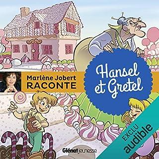 Hansel et Gretel                   De :                                                                                                                                 Marlène Jobert                               Lu par :                                                                                                                                 Marlène Jobert                      Durée : 14 min     1 notation     Global 5,0