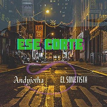 Ese Corte (feat. Andyjotha)