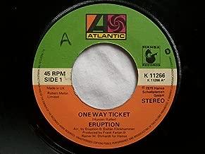One Way Ticket - Eruption 7