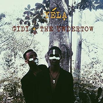 Gidi + the Undertow
