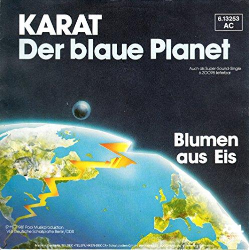 """KARAT / Der blaue Planet / Blumen aus Eis / 1981 / Bildhülle / Pool # 6.13 253 / 613253 / Deutsche Pressung / 7"""" Vinyl Single-Schallplatte"""