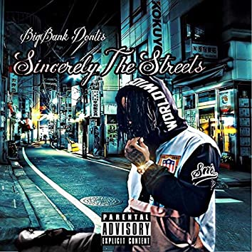 Sincerely the Streets