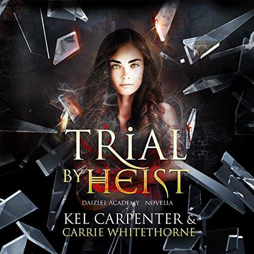 Trial by Heist audiobook cover art