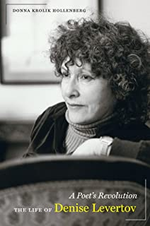 A Poet's Revolution: The Life of Denise Levertov