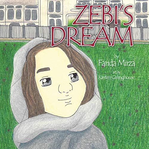 Zebi's Dream Audiobook By Farida Mirza cover art