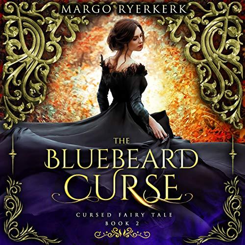 The Bluebeard Curse Audiobook By Margo Ryerkerk cover art