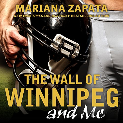 Page de couverture de The Wall of Winnipeg and Me