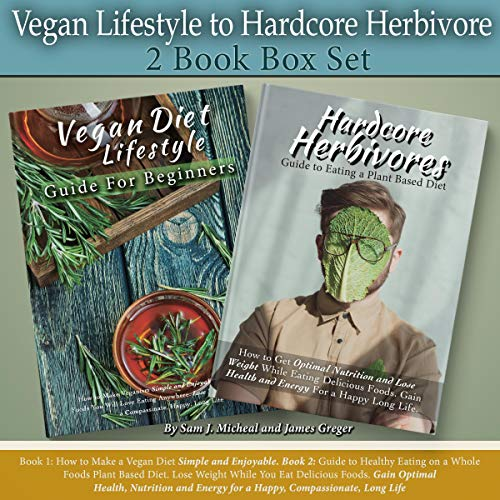 Vegan Lifestyle to Hardcore Herbivore 2 Book Box Set audiobook cover art