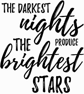 The Darkest Nights Produce the Brightest Stars: An Inspirational Journal to Get You Motivated !