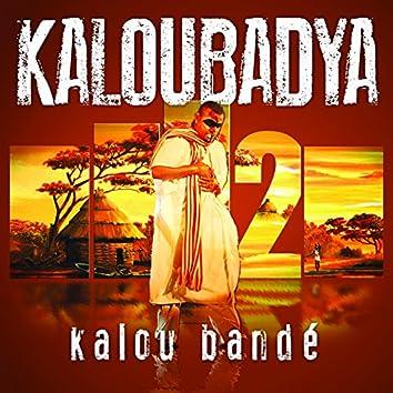 Kaloubadya, vol. 2 (Kalou bandé)