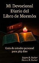 Mi devocional diario del Libro de Mormón: Guía de estudio personal para 365 días (Spanish Edition)