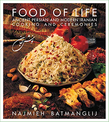 Compare Textbook Prices for Food of Life: Ancient Persian and Modern Iranian Cooking and Ceremonies 4th Edition Edition ISBN 9781933823478 by Najmieh Batmanglij