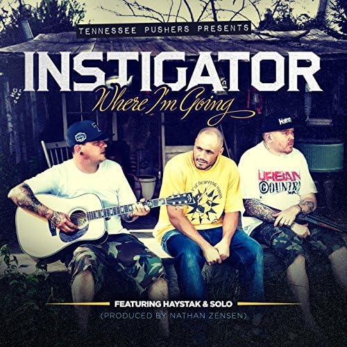Haystak, Instigator & Solo