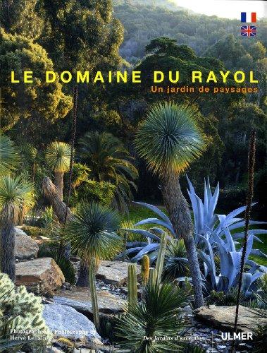 Le Domaine du Rayol. Un jardin de paysages