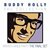 The Buddy Holly Collection; Winter Dance Party - The Final Set