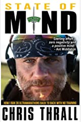 State of Mind: How I Ran 36 Ultramarathons Back to Back with No Training (Eating Smoke Series Book 3) Kindle Edition