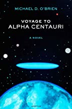 Voyage to Alpha Centauri: A Novel