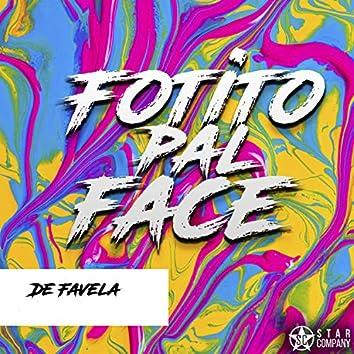 Fotito Pal Face