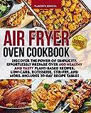 Air Fryer Oven Cookbook:...