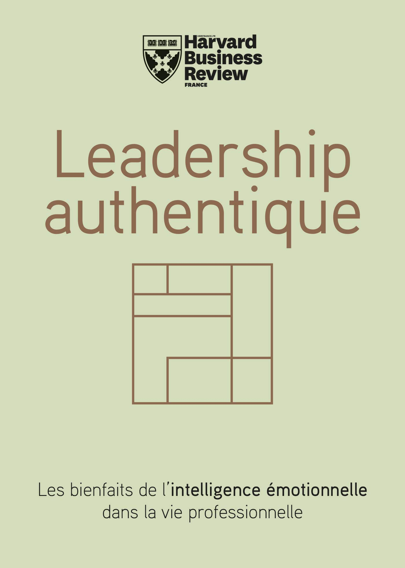 Leadership authentique (French Edition)
