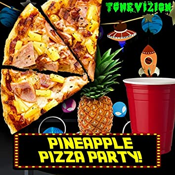 Pineapple Pizza Party