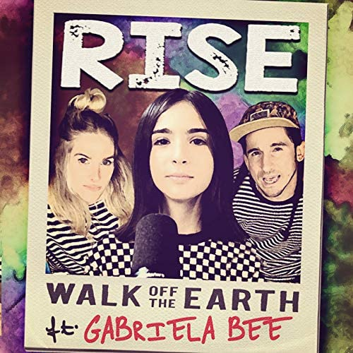 Walk Off the Earth feat. Gabriela Bee