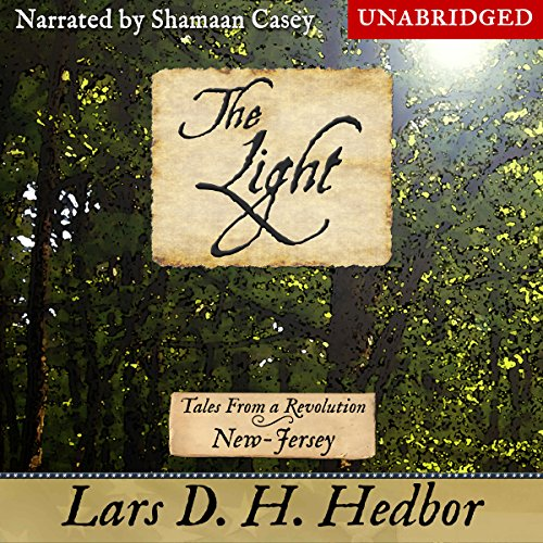 The Light: Tales from a Revolution - New Jersey audiobook cover art