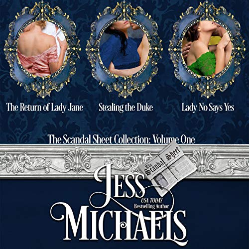 The Scandal Sheet Collection: Volume 1 Audiobook By Jess Michaels cover art