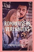 Romantische verlangens: Seksavonturen en fantasieën, compilaties van seksverhalen, intieme en erotische herinneringen, sek...