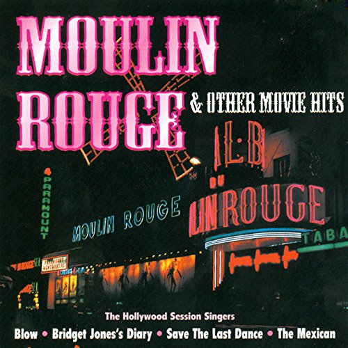 Moulin Rouge & Other Movie Hits