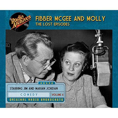 Couverture de Fibber McGee and Molly: The Lost Episodes, Volume 4