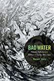 Bad Water: Nature, Pollution, and Politics in Japan, 1870–1950 (Asia-Pacific: Culture, Politics, and Society) (English Edition)