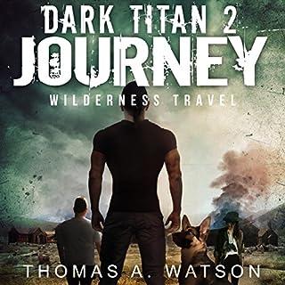 Dark Titan Journey: Wilderness Travel audiobook cover art